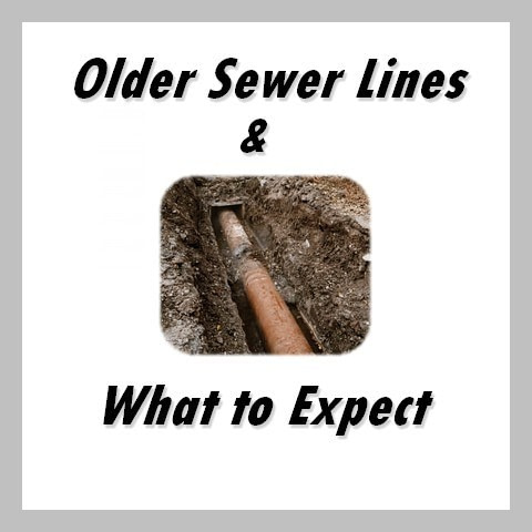 older sewer lines what to expect