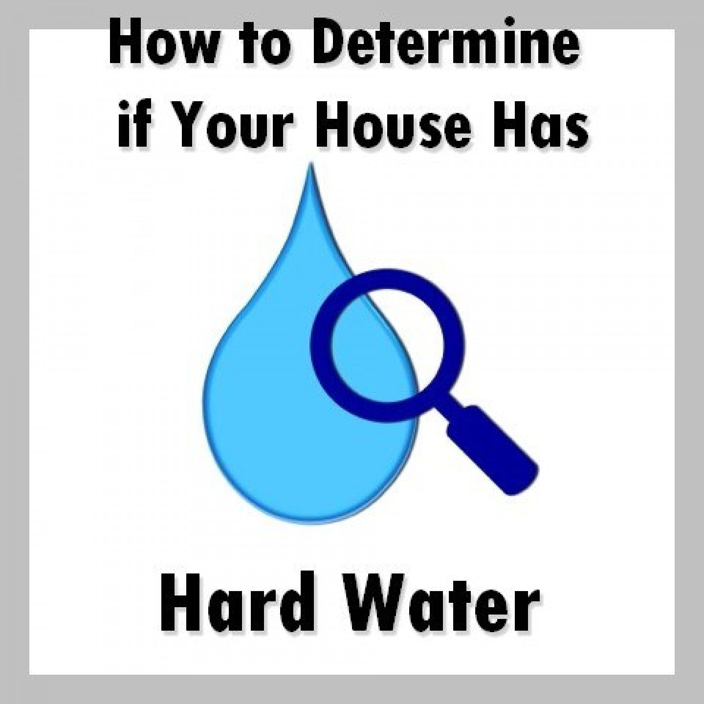 How to Determine if Your House has hard water