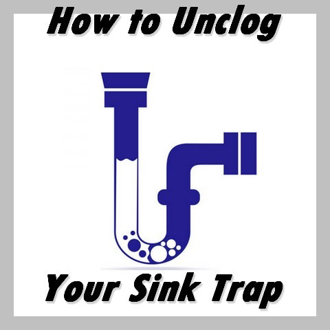how to unclog your sink trap