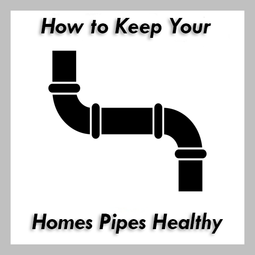 home pipes healthy